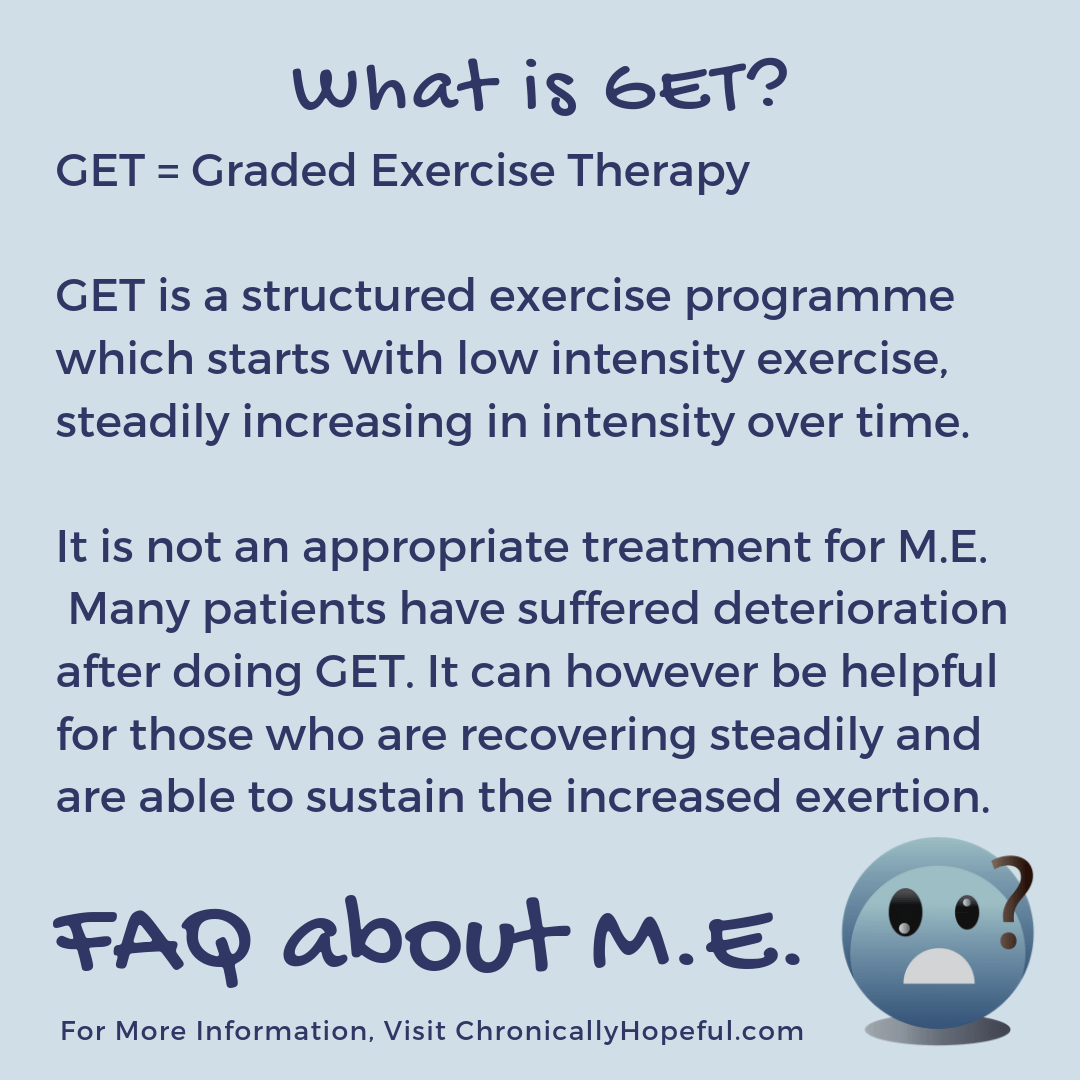 FAQ about M.E. What is GET?
