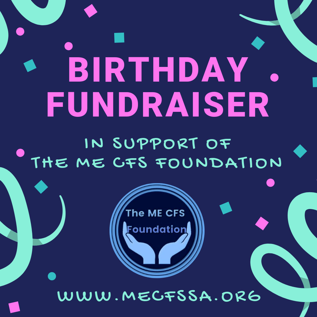 Birthday Fundraiser in support of the ME CFS Foundation of South Africa