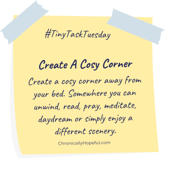 A post-it note with this week's Tiny Task Tuesday, create a cosy corner
