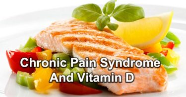 Chronic Pain Syndrome And Vitamin D