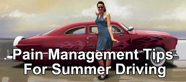 Pain Management Tips for Summer Driving