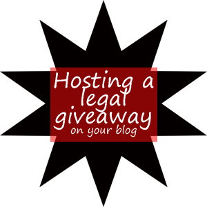Hosting a legal giveaway on your blog