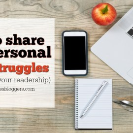 How to share your personal health struggles (without losing your readership)