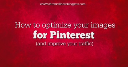 How to optimize your images for Pinterest | Chronic Illness Bloggers