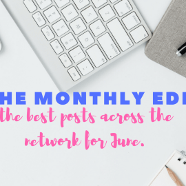 June Edit: The best posts from across the network