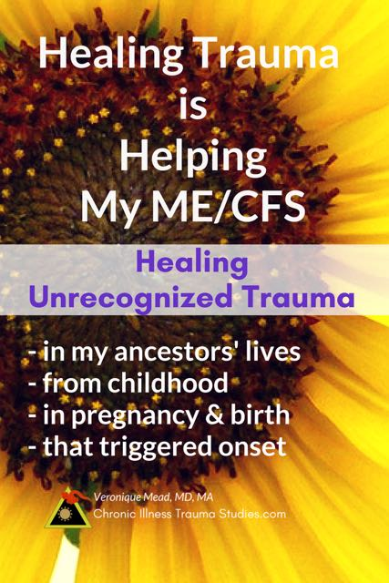 Recognizing that events I experienced before onset of my fatigue as well as in childhood and other times in my life was life changing for me. It's not psychological. Healing trauma is helping me recover from ME/CFS.