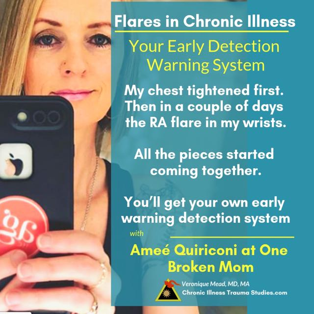 Triggers and flares act as an early detection warning system in chronic diseases such as described by Amee Quiriconi at One Broken Mom #RA/RD #me/cfs #autoimmune #T1D #t2d #diabetes #ibd #Crohn's #MS #lupus Mead_CITS