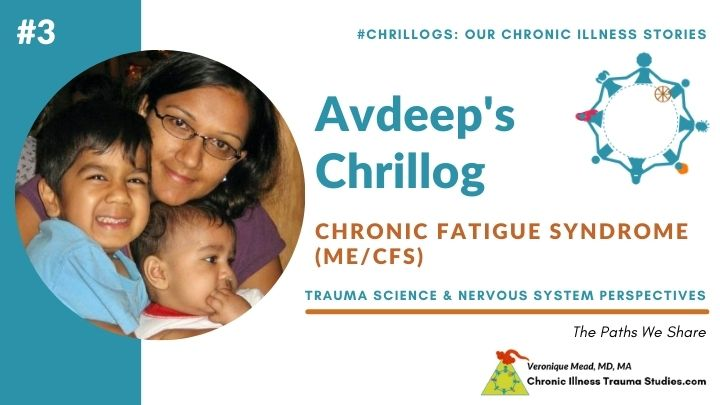 Avdeep's chronic fatigue story and Chrillog Mead CITS