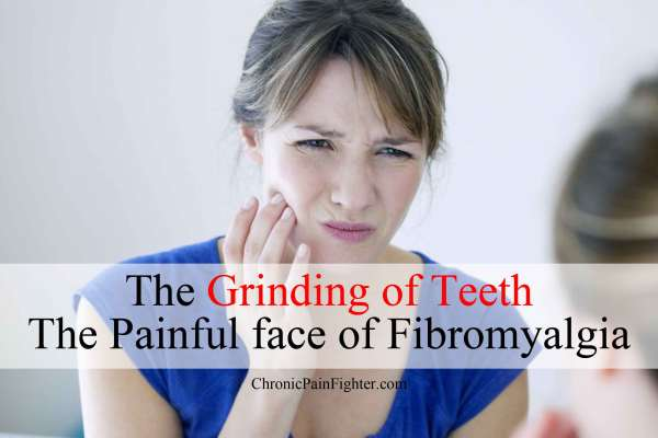 The Grinding of Teeth, The Painful face of Fibromyalgia