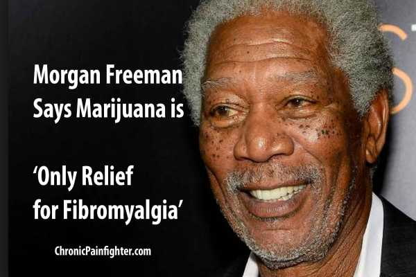 Morgan Freeman's Says Marijuana is 'Only Relief for Fibromyalgia'