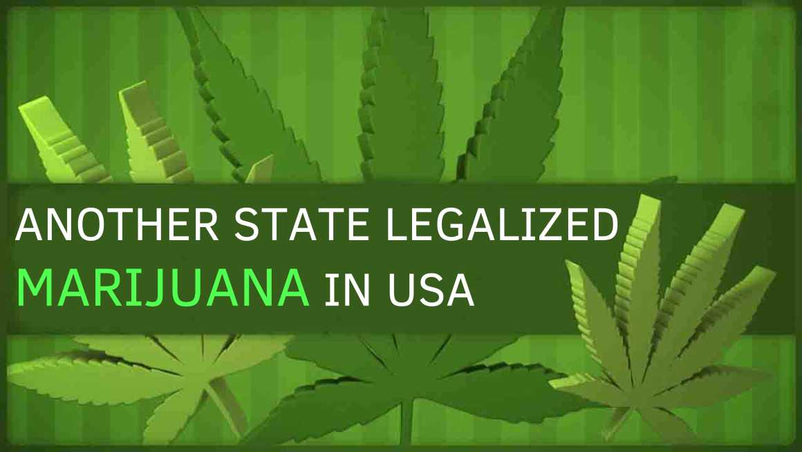 Recent News: Another State Legalized Marijuana in the USA