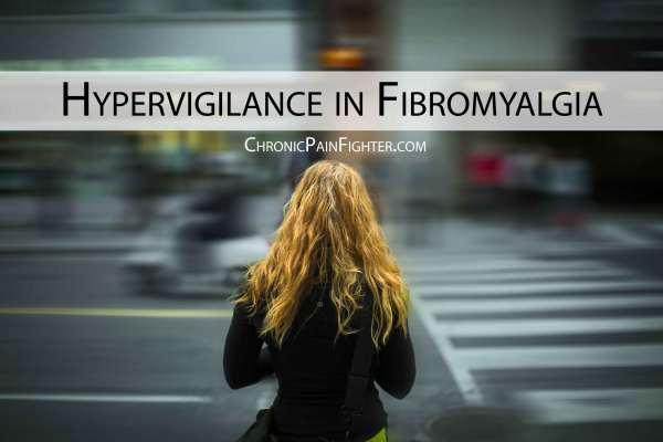 Hypervigilance in Fibromyalgia