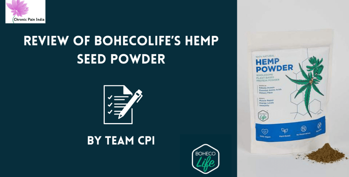BohecoLife's Hemp seed powder - review by chronic pain india