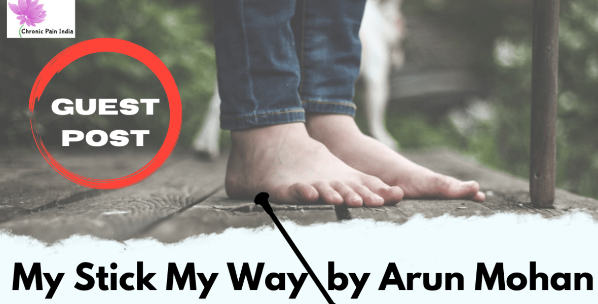 My Stick My Way by Arun Mohan