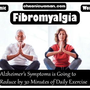 Alzheimer Symptoms is Going to Reduce by 30 Minutes of Daily Exercise@2x