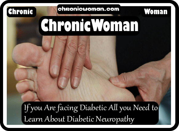 If you Are facing Diabetic All you Need to Learn About Diabetic Neuropathy