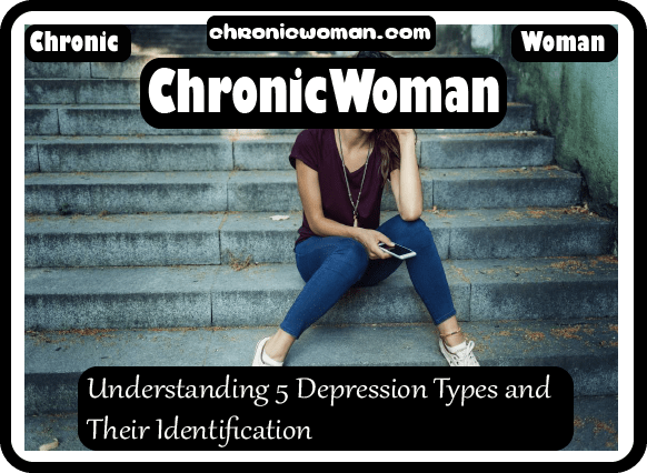 Understanding 5 Depression Types and Their Identification