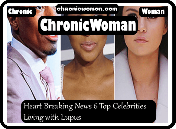 Heart Breaking News 6 Top Celebrities Living with Lupus