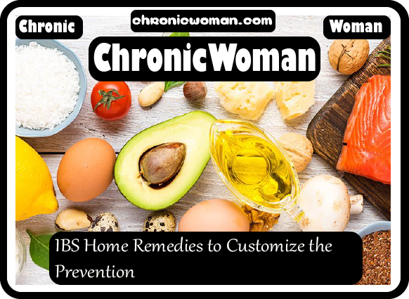 IBS Home Remedies to Customize the Prevention