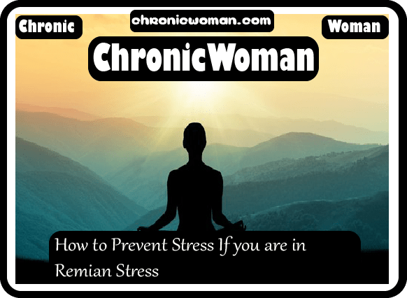 How to Prevent Stress If you are in Stress