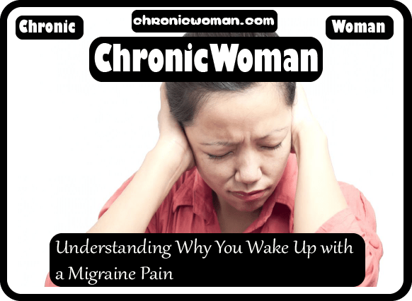 Understanding Why You Wake Up with a Migraine Pain