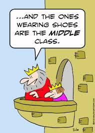 """""""... Et ceux qui portent des chaussures sont de la classe moyenne""""."""