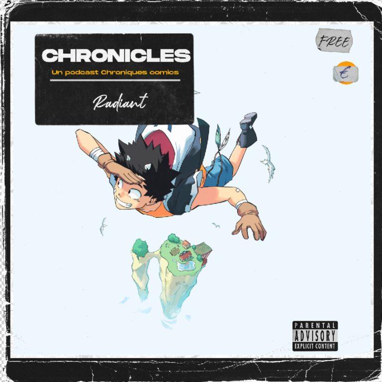 Chronicles – Radiant