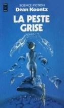 La Peste Grise