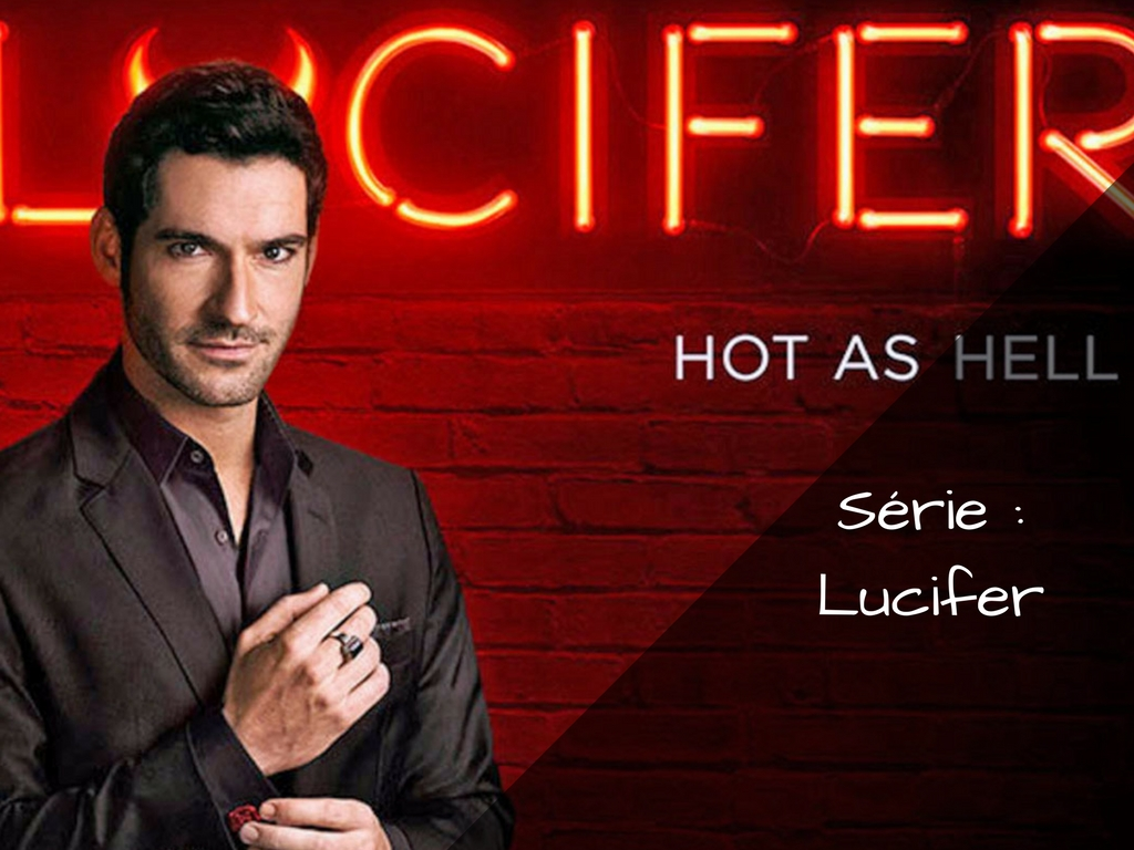 Lucifer, quand le diable descend sur Terre !