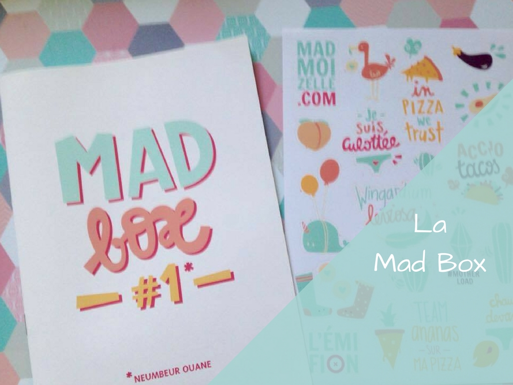 La Mad Box, la box des Madmoizelles