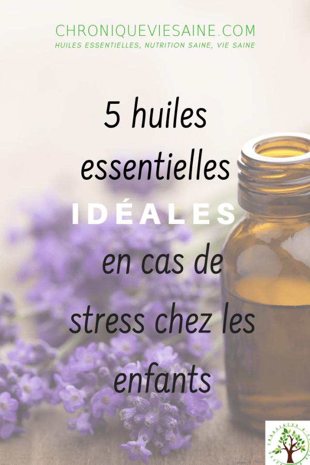 Découvrez 5 huiles essentielles aux propriétés anti-stress, pour calmer les enfants et lutter contre les insomnies