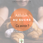 L'addiction au sucre : ça existe ?