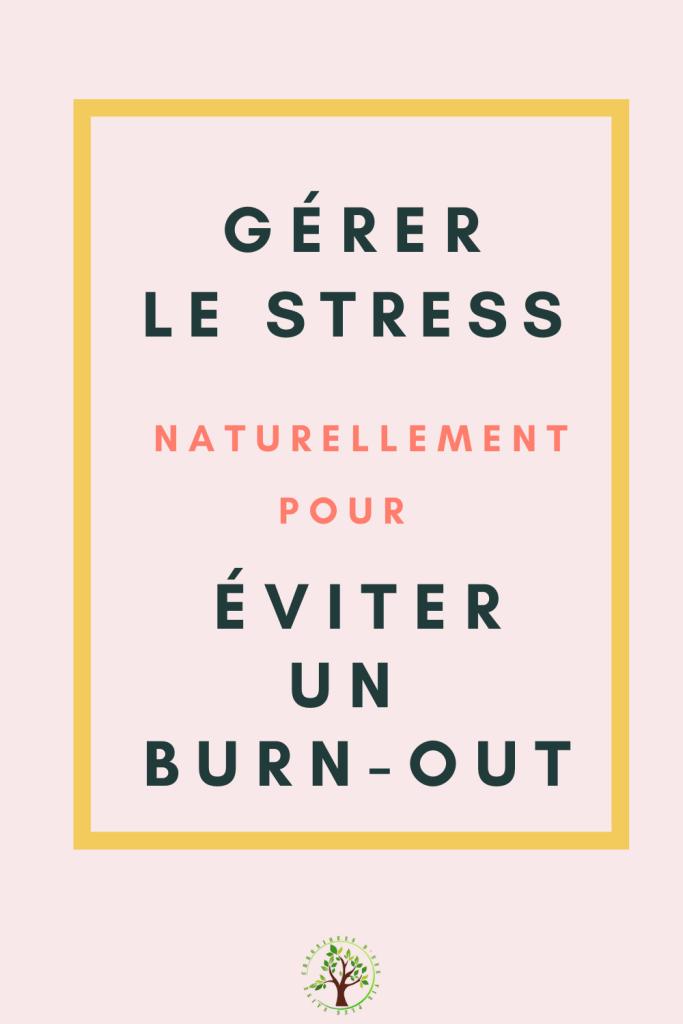 Méditation, respiration, huiles essentielles, autant de solutions pour gérer et limiter li stress pour éviter un burn-out