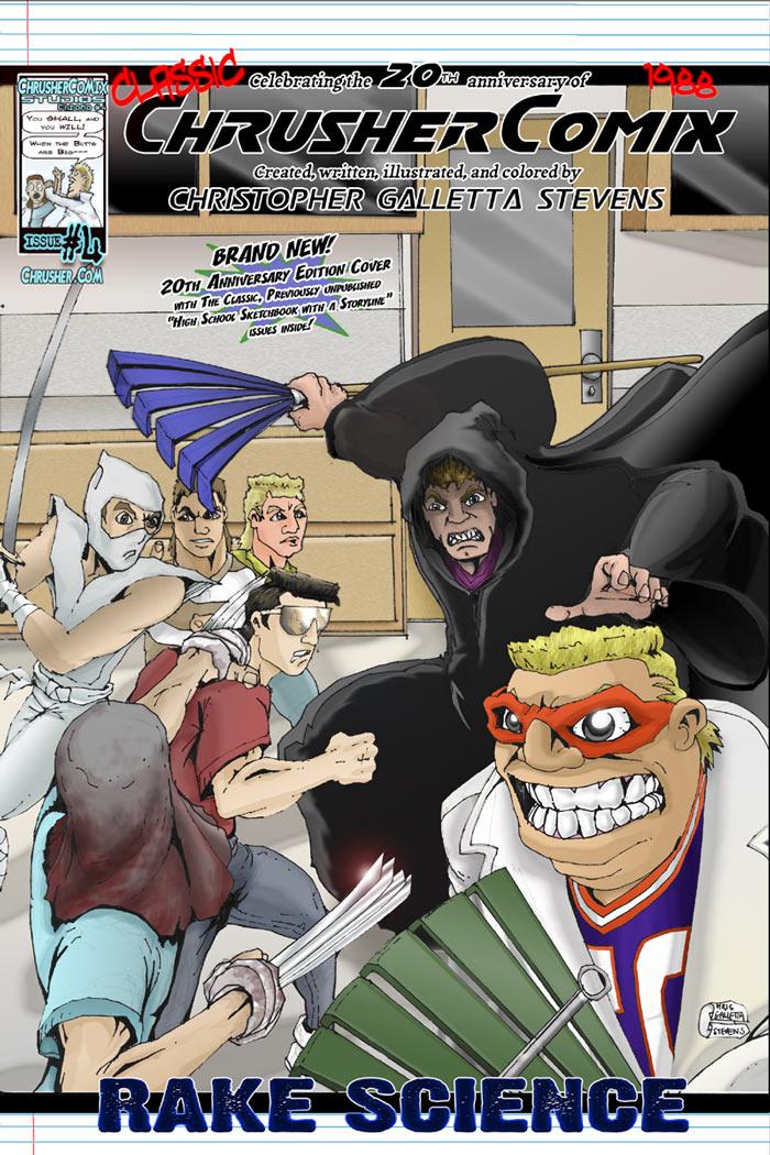 Rake Science | Classic ChrusherComix #4 – Anniversary Cover (1988)