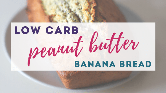 Low Carb Peanut Butter Banana Bread