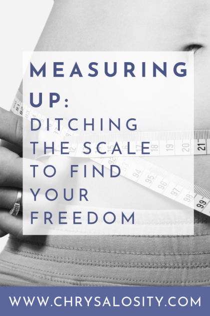 Measuring Up: Ditching the Scale to Find Your Freedom