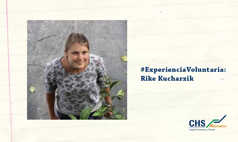 #ExperienciaVoluntaria: Rike Kucharzik