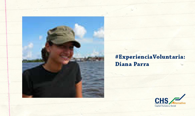 #ExperienciaVoluntaria: Diana Parra