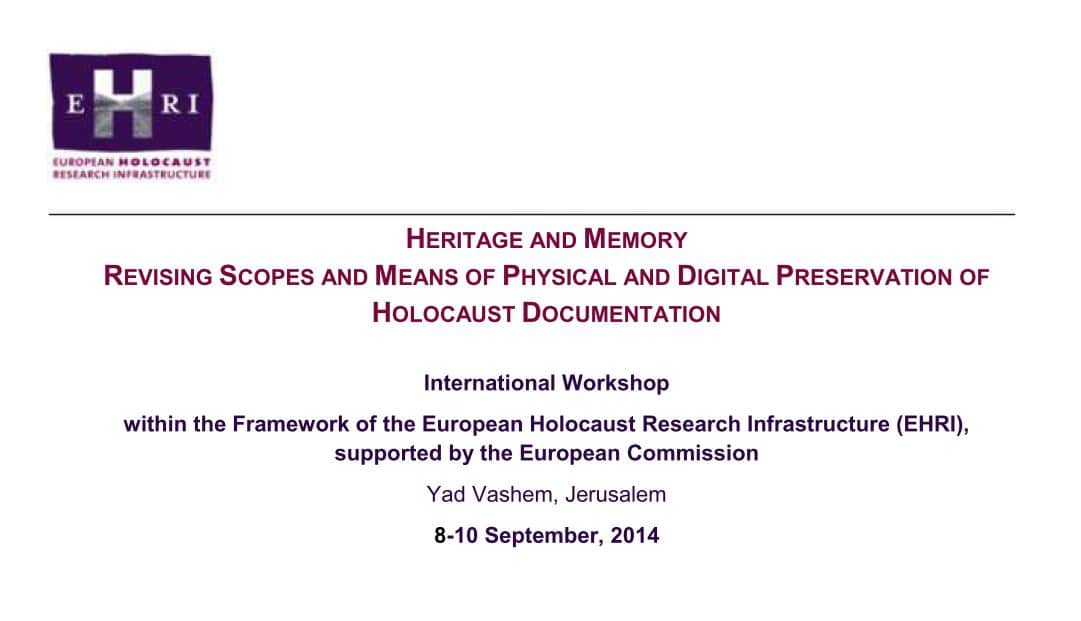 Physical and Digital Preservation of Holocaust Documentation