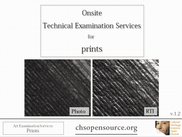 Technical examination services for prints: Infrared photography, ultraviolet photography, multispectral imaging, Reflectance Transformation Imaging, infrared reflectography, technical photography, reflectance spectroscopy, high resolution photography, Cultural Heritage Science Open Source,