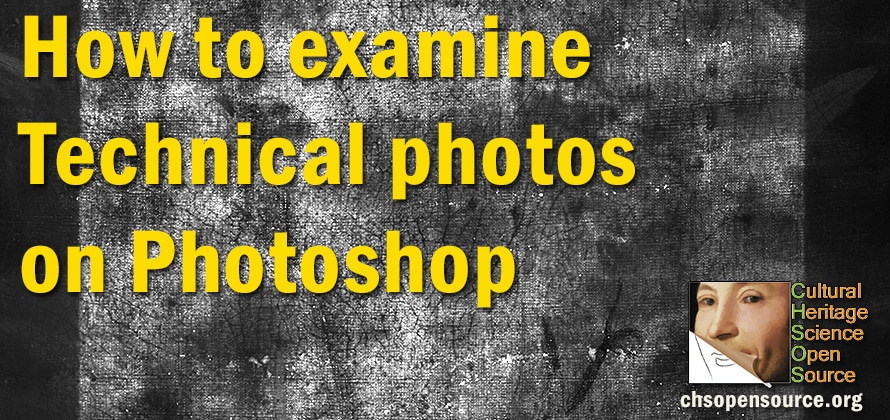 How to examine Technical photos on Photoshop - Cultural