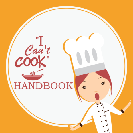 """I Can't Cook"" Handbook"