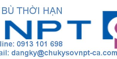 Cập nhật Chứng thư số VNPT-CA theo thời hạn mới