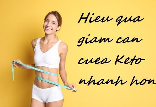 Tốc độ giảm cân của chế độ ăn Keto hiêu quả hơn