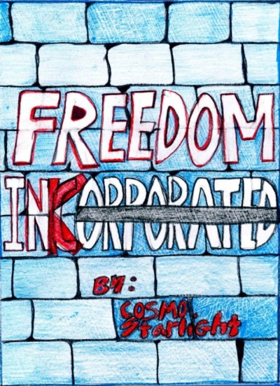 Freedom Incorporated by Cosmo Starlight. ISBN # 9781301329083