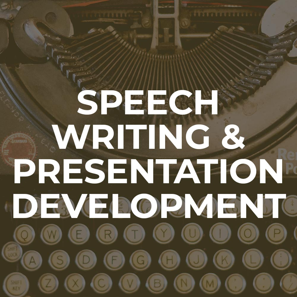 Speech Writing & Presentation Development