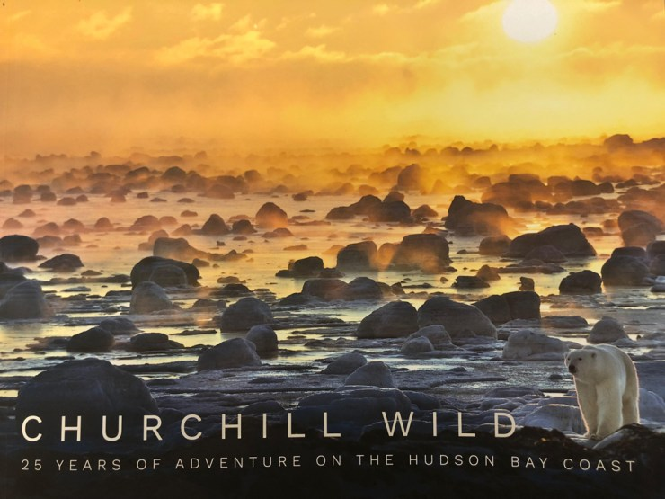 Churchill Wild 25th Anniversary Book. Now available in-store and online at at McNally Robinson Booksellers.