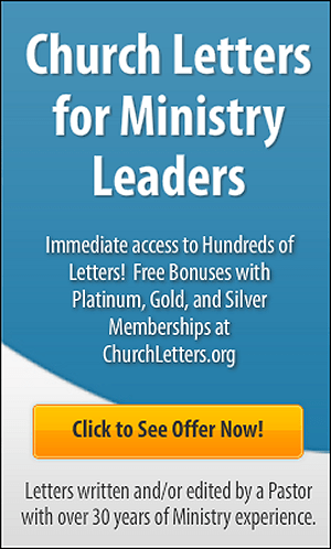 Join our site today for access to over 1,000 Church Letters and Welcomes!