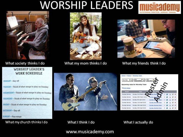 Worship Leaders - What People Think I Do