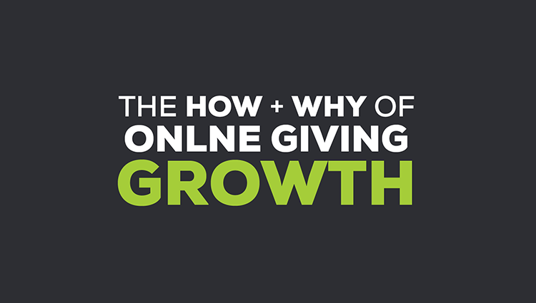 The How & Why of Online Giving Growth [Infographic]